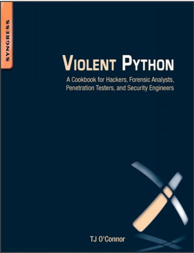 Book. Violent Python A Cookbook for Hackers.
